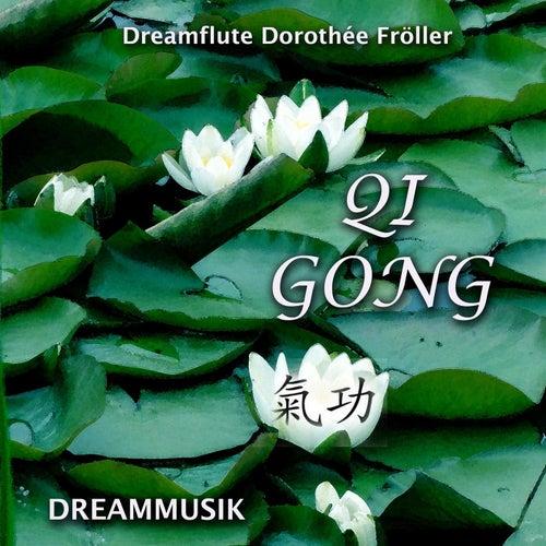 Qi Gong 啟功 von Dreamflute Dorothée Fröller