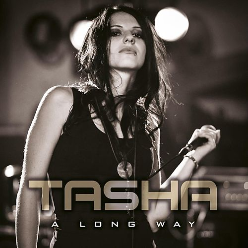 A Long Way de Tasha