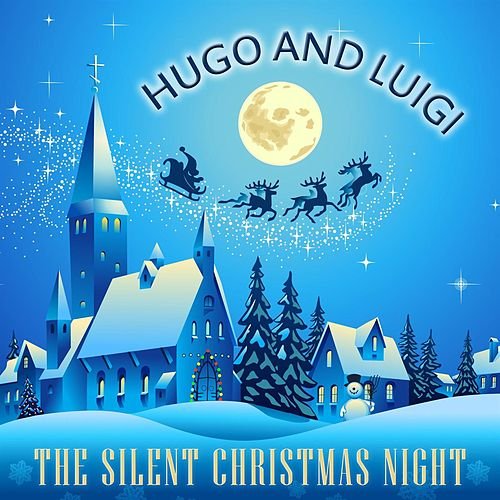 The Silent Christmas Night de Hugo and Luigi