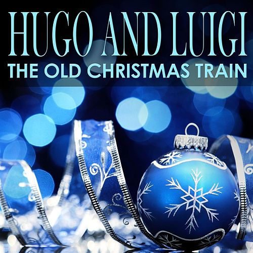 The Old Christmas Train de Hugo and Luigi