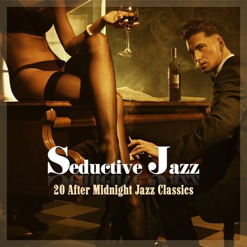 Seductive Jazz - 20 After Midnight Jazz Classics von Various Artists