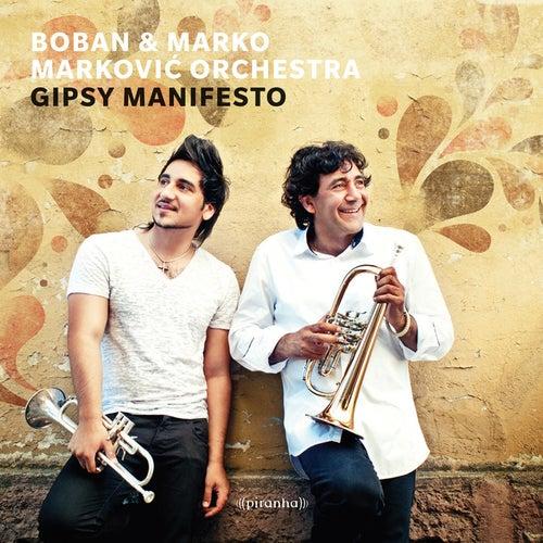 Gipsy Manifesto de Boban Markovic Orkestar