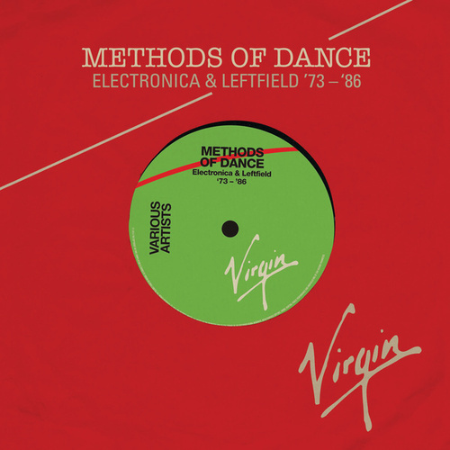 Methods Of Dance (Electronica & Leftfield '73-'87) von Various Artists