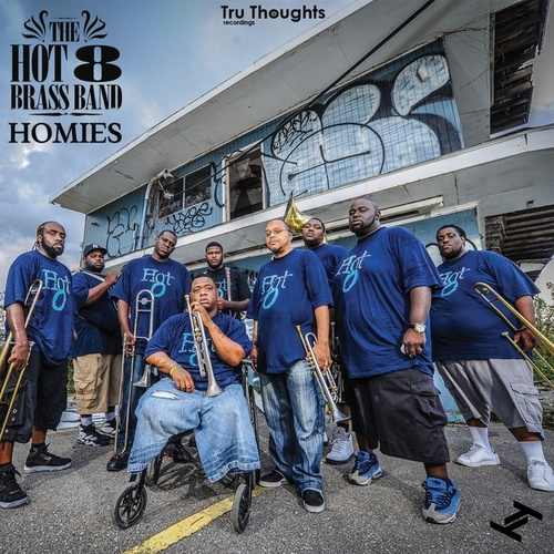 Homies / Bingo Bango by Hot 8 Brass Band