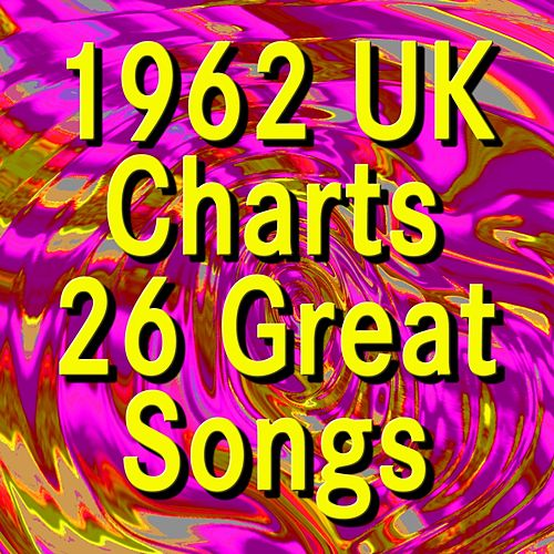 1962 UK Charts   26 Great Songs (Original Artists Original Songs) by Various Artists