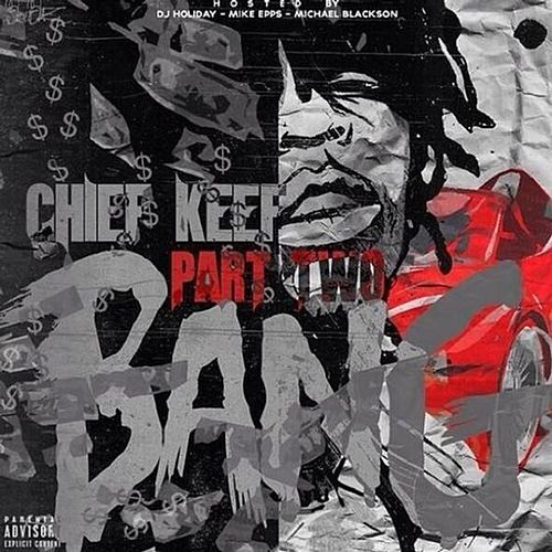 Bang Part 2 von Chief Keef