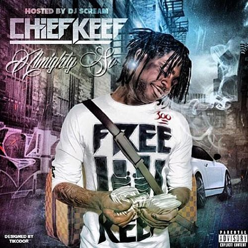 Almighty So van Chief Keef