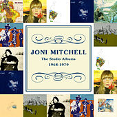 The Studio Albums: 1968-1979 by Joni Mitchell