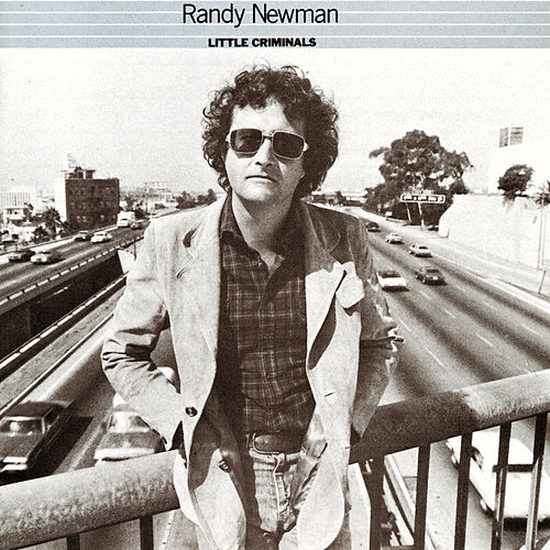 Little Criminals von Randy Newman
