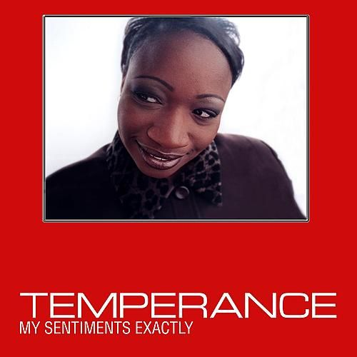 My Sentiments Exactly by Temperance
