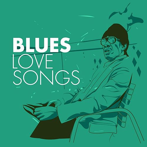 Blues Love Songs de Various Artists
