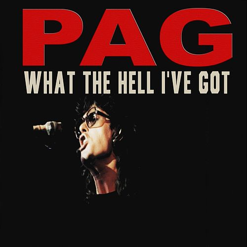 What the Hell I've Got by Michel Pagliaro