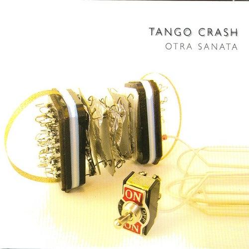 Otra Sanata de Tango Crash