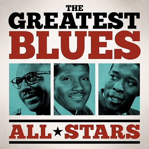The Greatest Blues All Stars de Various Artists