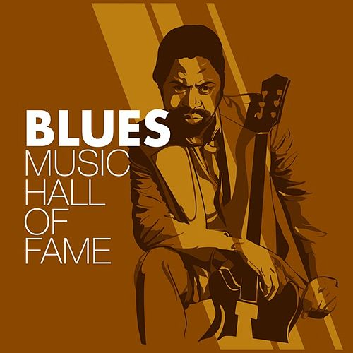 Blues Music Hall of Fame de Various Artists