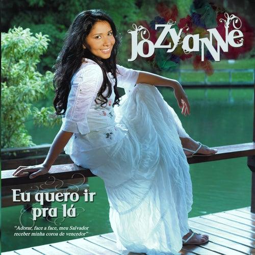 Eu Quero Ir Pra Lá de Jozyanne