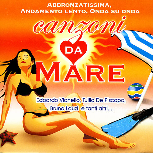 Canzoni Da Mare von Various Artists