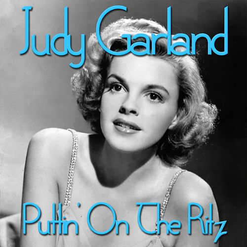 Puttin' On the Ritz de Judy Garland
