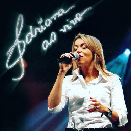 Adriana ao Vivo de Adriana Arydes