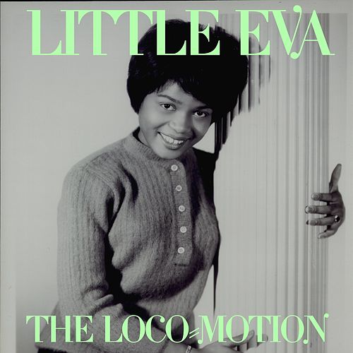 The Loco-Motion di Little Eva