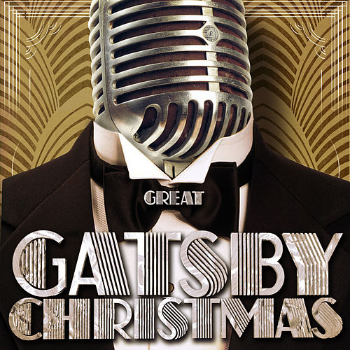 Great Gatsby Christmas von Various Artists