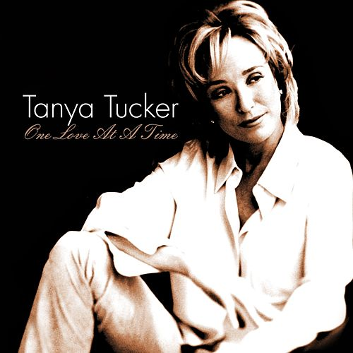One Love At a Time de Tanya Tucker