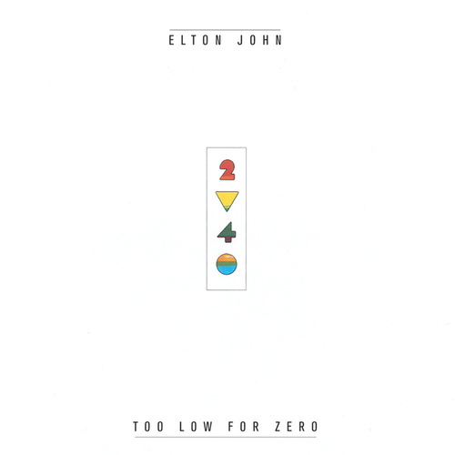 Too Low For Zero by Elton John