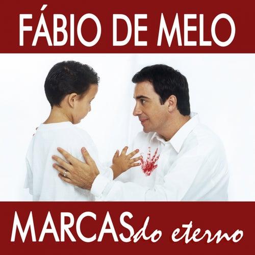 Marcas do Eterno de Padre Fábio de Melo