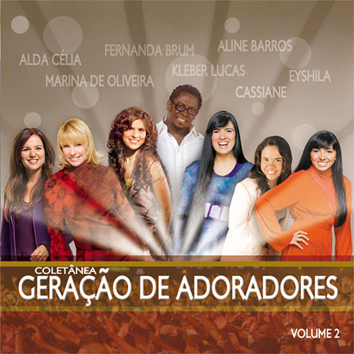 Geração de Adoradores Vol. 2 by Various Artists