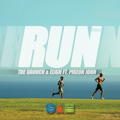 Run (feat. Pigeon John) - Single de The Grouch & Eligh