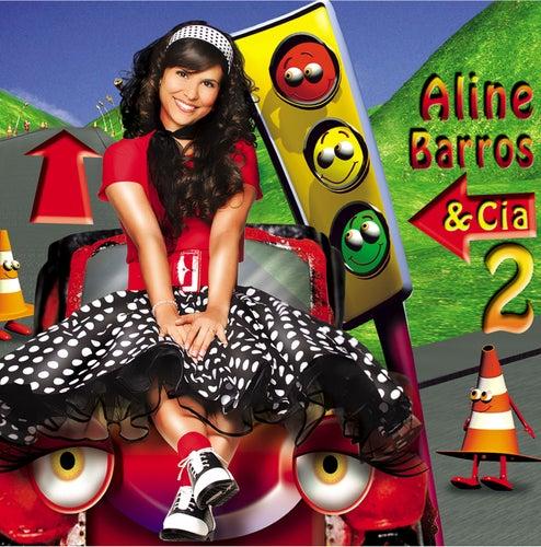 Aline Barros e Cia 2 by Aline Barros