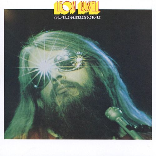 Leon Russell & The Shelter People by Leon Russell