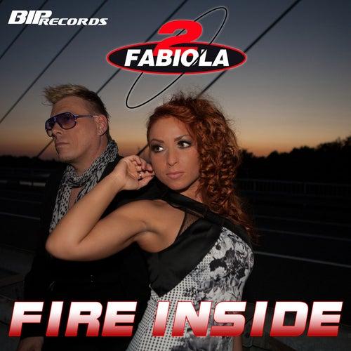 Fire Inside Radio Edit de 2 Fabiola