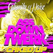 Ass Down Twerk - Single by Caked Up