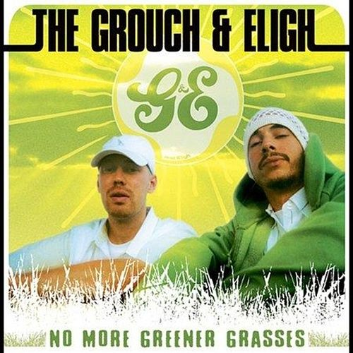 No More Greener Grasses von The Grouch & Eligh