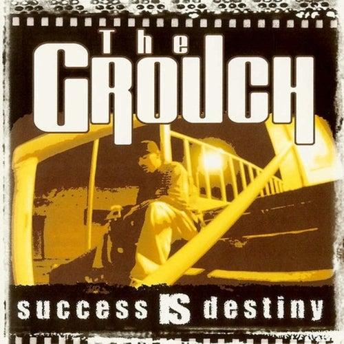 Success is Destiny de The Grouch