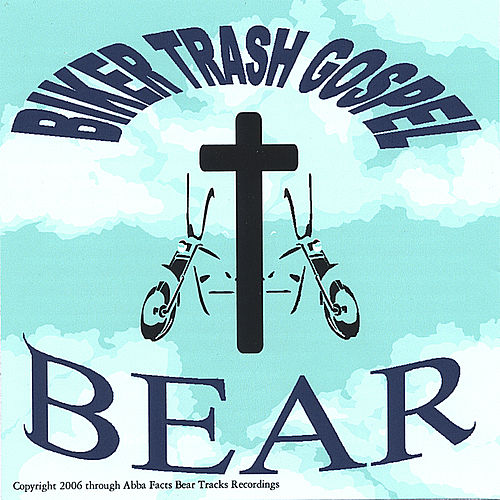 Biker Trash Gospel by Bear