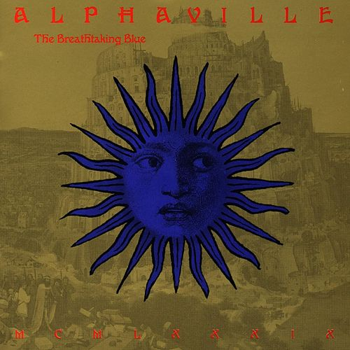 The Breathtaking Blue by Alphaville