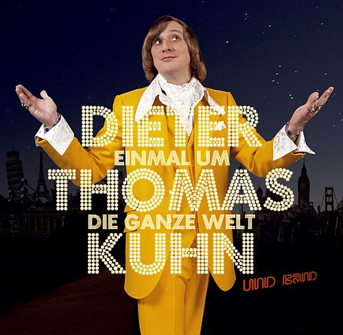 Einmal um die ganze Welt von Dieter Thomas Kuhn