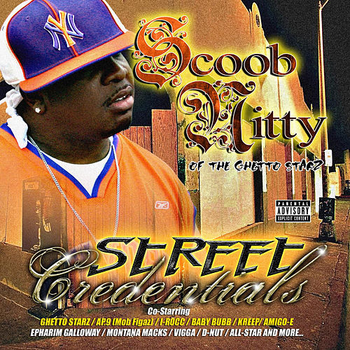 Street Credentials by Scoob Nitty