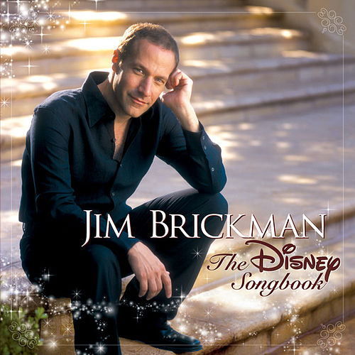 Jim Brickman - The Disney Songbook by Jim Brickman