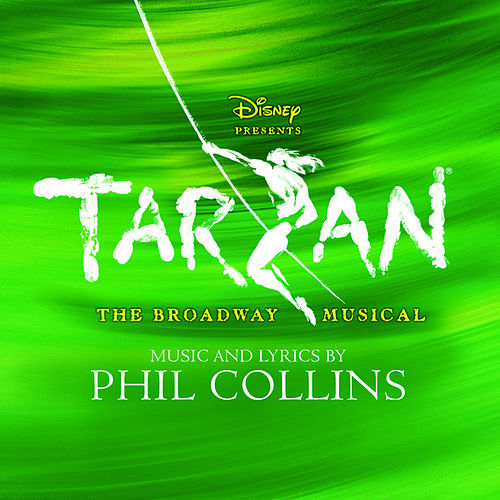Tarzan: The Broadway Musical by Original Cast