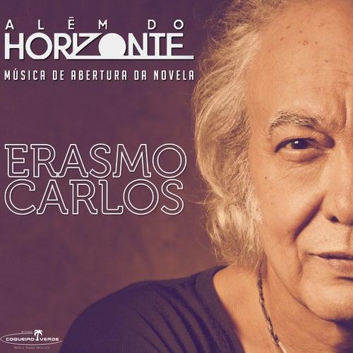 Além do Horizonte (Música de Abertura da Novela 'Além do Horizonte') de Erasmo Carlos
