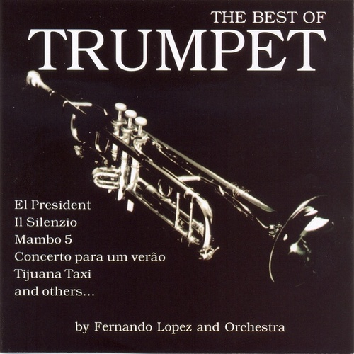 The Best of Trumpet by Fernando Lopez