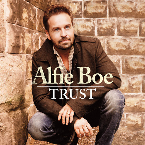 Trust von Alfie Boe