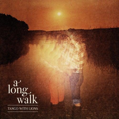 A Long Walk von Tango
