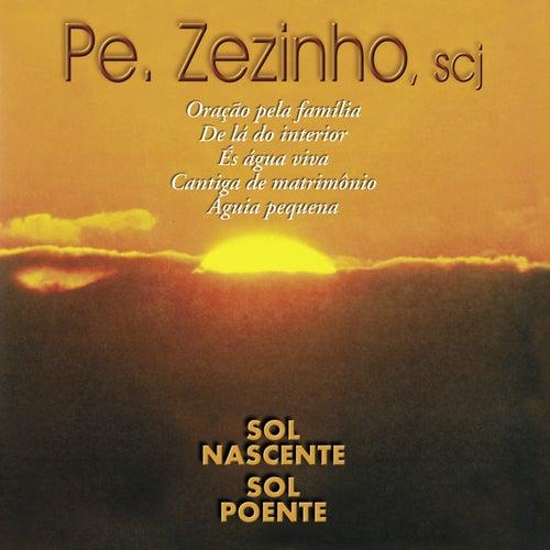 Sol Nascente, Sol Poente de Padre Zezinho Scj
