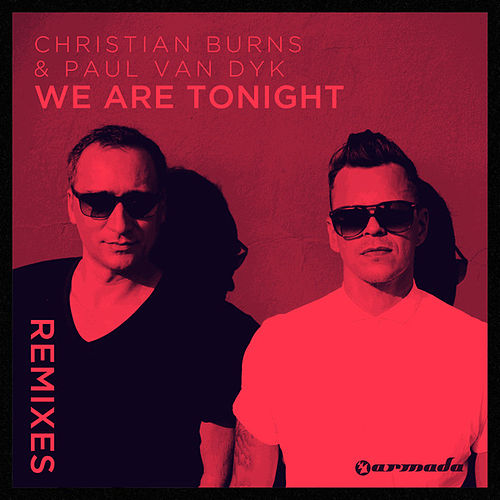 We Are Tonight (Remixes) von Christian Burns
