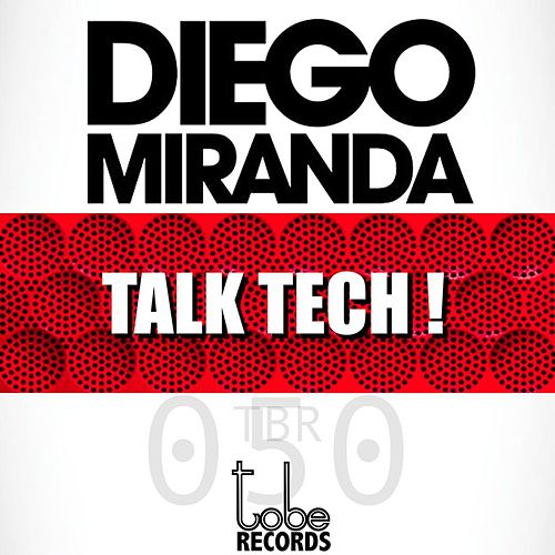 Talk Tech! de Diego Miranda
