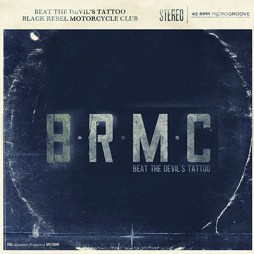 Beat the Devil's Tattoo (Deluxe Version) by Black Rebel Motorcycle Club